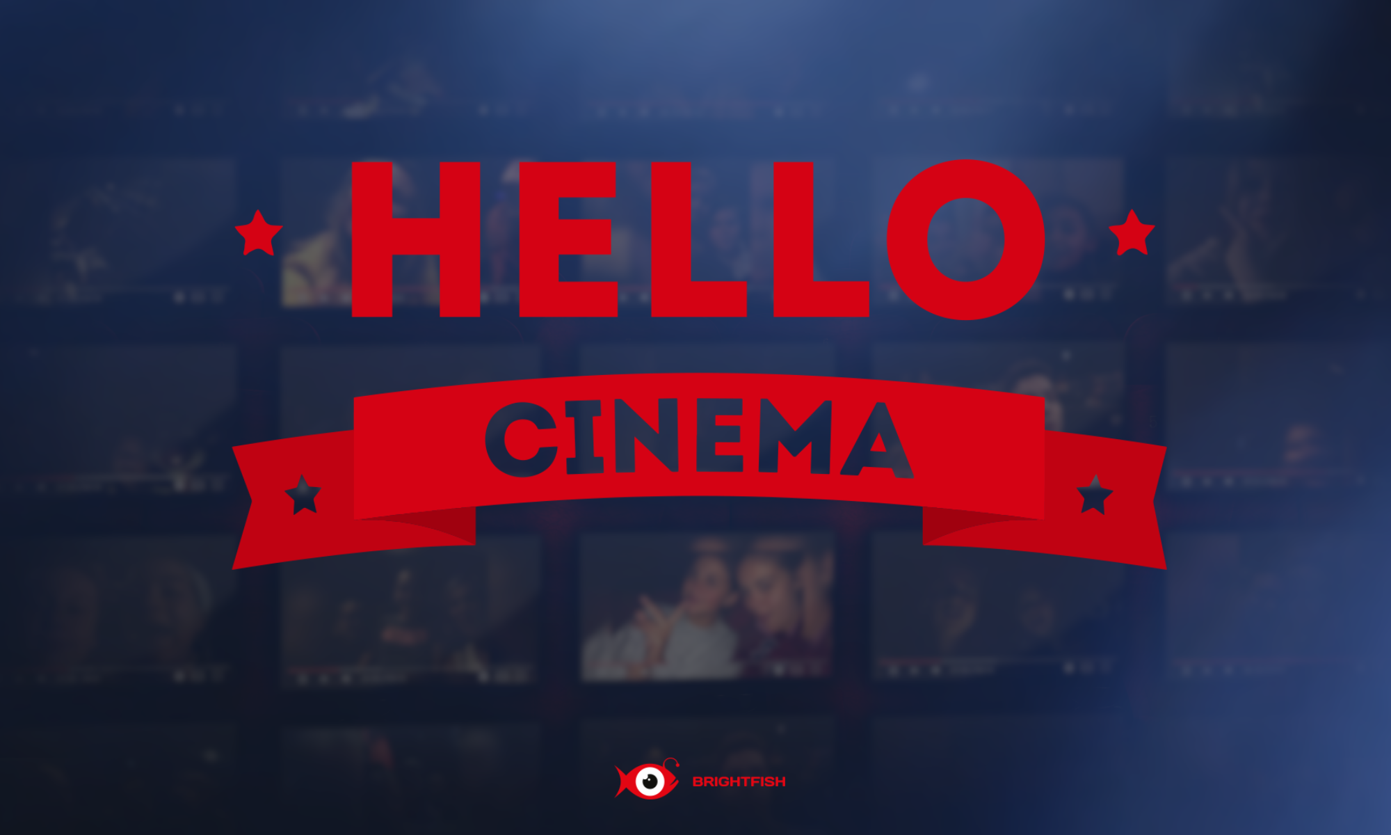Hello Cinema!